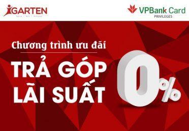 STEAMe GARTEN – VPBank: chương trình ưu đãi trả góp 0% kỳ hạn 3 và 6 tháng.