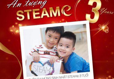 """ẤN TƯỢNG STEAMe"" – CUỘC THI MỪNG SINH NHẬT 3 TUỔI STEAMe GARTEN."