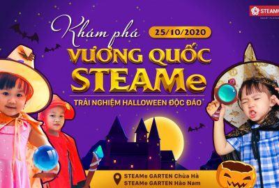KHÁM PHÁ VƯƠNG QUỐC STEAMe – Trải nghiệm Halloween độc đáo