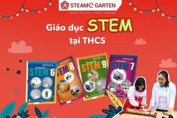 Áp dụng phương pháp giáo dục STEM tại THCS