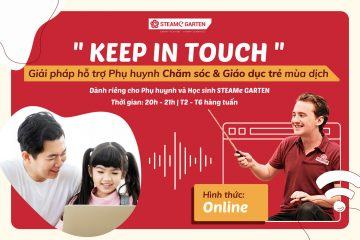 """""""KEEP IN TOUCH""""- Giữ kết nối trong mùa dịch"""